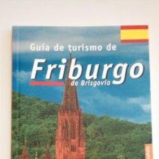 Livros: GUÍA DE TURISMO DE FRIBURGO. Lote 136825586