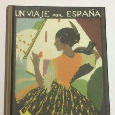 Libros: AÑO 2018 - CALLEJA, SATURNINO. UN VIAJE POR ESPAÑA - EDICIÓN FACSÍMIL. Lote 139290146