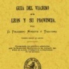 Libros: GUÍA DEL VIAJERO EN LEÓN Y SU PROVINCIA. Lote 139507402