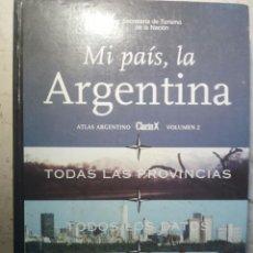 Libros: MI PAIS, LA ARGENTINA. . Lote 139832534