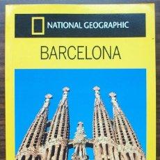 Libros: GUIA DE VIAJE NATIONAL GEOGRAPHIC BARCELONA.. Lote 141118470
