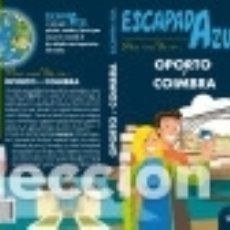 Libros: OPORTO Y COIMBRA ESCAPADA AZUL. Lote 141282586