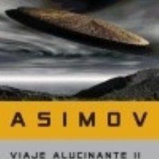 Libros: VIAJE ALUCINANTE II. Lote 142378216