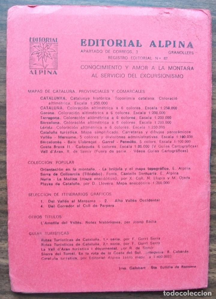 Libros: GUIAS CARTOGRAFICAS DE EXCURCIONISMO Y TURISMO DE LA EDITORIAL ALPINA ( 5 DE DIFERNETES ZONAS) - Foto 7 - 146811534