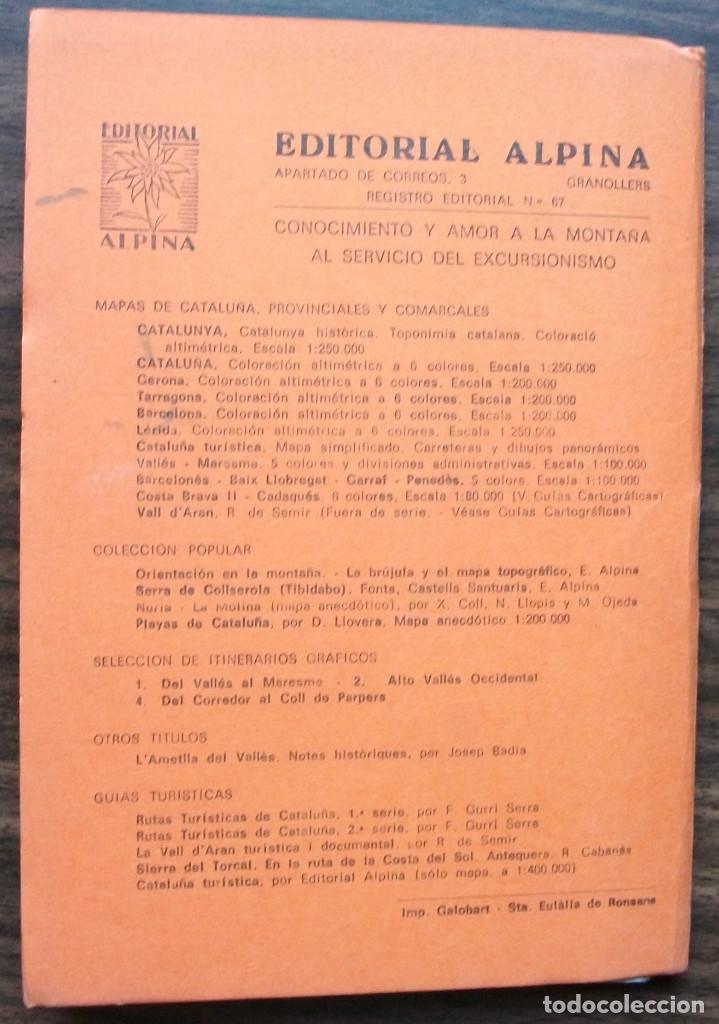 Libros: GUIAS CARTOGRAFICAS DE EXCURCIONISMO Y TURISMO DE LA EDITORIAL ALPINA ( 5 DE DIFERNETES ZONAS) - Foto 8 - 146811534