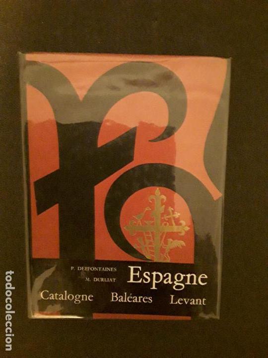 DEFFONTAINES P. Y DURLIAT M. ESPAGNE. CATALOGNE, BALEARES, LEVANT. (Libros Nuevos - Ocio - Guía de Viajes)