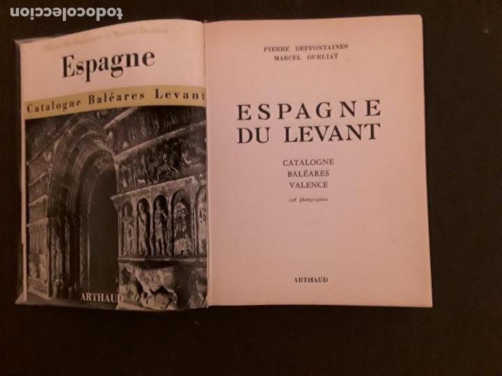 Libros: Deffontaines P. y Durliat M. Espagne. Catalogne, Baleares, Levant. - Foto 2 - 147376898