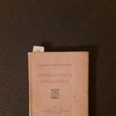 Libros: THARAUD, JÉROME ET JEAN. RENDEZ-VOUS ESPAGNOLS. Lote 147509554