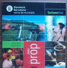 Libros: TURISME TOTAL A PROP DE BARCELONA. . Lote 147670522