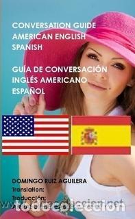 GUÍA DE CONVERSACION ESPAÑOL - INGLES AMERICANO --- LIBRO ESPECIAL PARA VIAJEROS (Libros Nuevos - Ocio - Guía de Viajes)