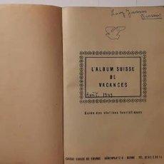 Libros: L´ALBUM SUISSE DE VACANCES ...AÑOS 40.. Lote 148977170
