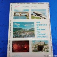 Livros: GUIA ANTOLÓGICA DE ANTEQUERA Y SU CONTORNO GEOGRÁFICO 1970. Lote 149053406