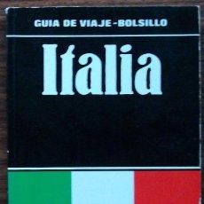 Libros: GUIA DE VIAJE - BOLSILLO: ITALIA. Lote 152451202