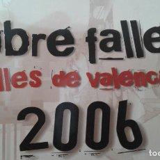 Libros: LIBRO FALLERO 2006. Lote 152841666
