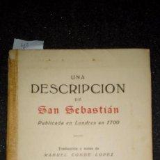 Libros: UNA DESCRIPCIÓN DE SAN SEBASTIÁN PUBLICADA EN LONDRES EN 1700. Lote 152912702