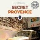 Libros: SECRET PROVENCE. Lote 159502213