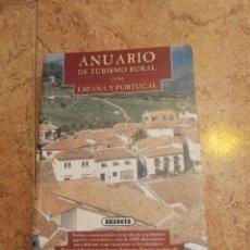 Libros: ANUARIO DE TURISMO RURAL 1996 ESPAÑA Y PORTUGAL. Lote 163442484