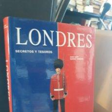 Libros: LONDRES SECRETOS Y TESOROS. Lote 170163730