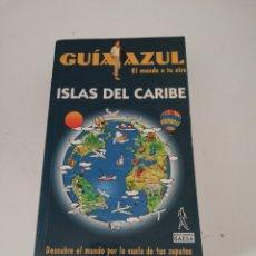 Livros: GUÍA AZUL ISLAS DEL CARIBE. Lote 170258722
