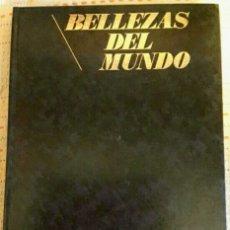 Libros: COLECCIÓN BELLEZAS DEL MUNDO TAPA DURA EN PIEL DE 8 TOMOS: SU EXTERIOR NORMAL, SU INTERIOR IMPECABLE. Lote 171829725