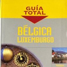 Livros: GUIA TOTAL. BÉLGICA LUXEMBURGO. NUEVO REF: AX268. Lote 172887079