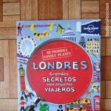 Livros: LONDRES - GRANDES SECRETOS PARA PEQUEÑOS VIAJEROS. Lote 175512474