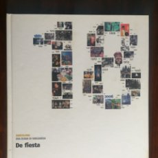 Libros: DE FIESTA. LAS FIESTAS POPULARES DE BARCELONA. UNA TRADICIÓN MILENARIA QUE SE RENUEVA . Lote 179101870