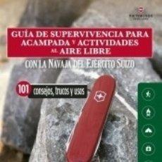 Libros: GUÍA DE SUPERVIVENCIA PARA ACAMPADA Y ACTIVIDADES AL AIRE LIBRE. Lote 180452701