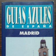 Libros: GUIA AZUL. MADRID. Lote 180938788