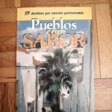 Libros: PUEBLOS CON SABOR ED. ANAYA. 1998 DESCATALOGADO. NUEVO. Lote 182888506