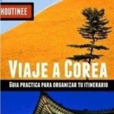 Libros: VIAJE A COREA DEL SUR: GUIA PRÁCTICA PARA ORGANIZAR TU ITINERARIO. Lote 183376425