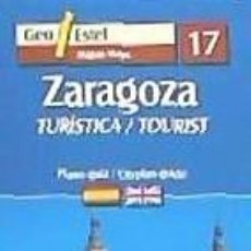 Libros: ZARAGOZA (MAPA + GUIA). Lote 183891562