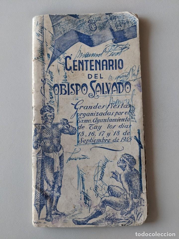 RRR 1945 - CENTENARIO DEL OBISPO SALVADO - FIESTAS TUY - TUI - GALICIA (Libros Nuevos - Ocio - Guía de Viajes)