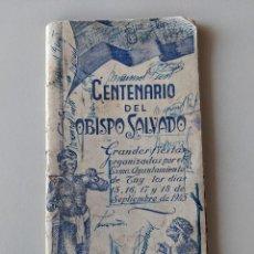 Libros: RRR 1945 - CENTENARIO DEL OBISPO SALVADO - FIESTAS TUY - TUI - GALICIA. Lote 185988736