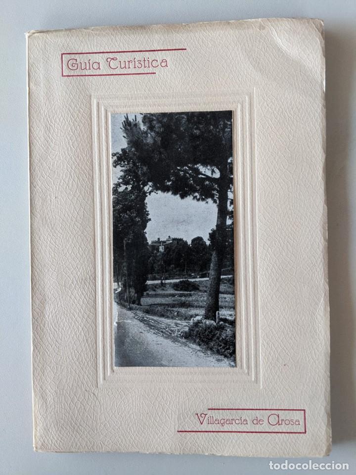 RARISIMA GUIA TURISTICA 1953 VILLAGARCIA DE AROSA - AROUSA - BENDAÑA (Libros Nuevos - Ocio - Guía de Viajes)