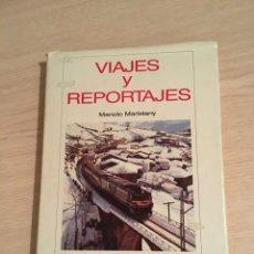 Libros: VIAJE Y REPORTAJES. Lote 186419336