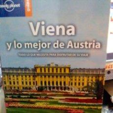 Libros: VIENA Y LO MEJOR DE AUSTRIA, LONELY PLANET GUÍAS.. Lote 186432833