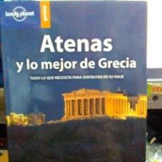 Libros: ATENAS Y LO MEJOR DE GRECIA, LONELY PLANET GUÍAS.. Lote 186433596