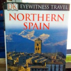 Libros: NORTHERN SPAIN, EYEWITNESS TRAVEL GUÍAS.. Lote 186434777