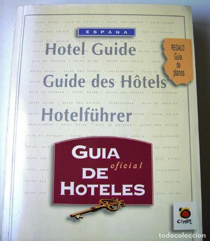GUIA OFICIAL DE HOTELES DE ESPAÑA 1996 (Libros Nuevos - Ocio - Guía de Viajes)