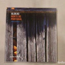 Libros: ALDEAS NORTE DE PORTUGAL-TURISMO DE PORTUGAL-EDICION EN CASTELLANO. Lote 189296046