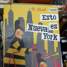 Libros: ESTO ES NUEVA YORK, DE M. SASEK. Lote 243490190