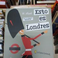 Livros: ESTO ES LONDRES , DE M. SASEK. Lote 242032255