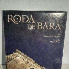 Libros: RODA DE BARÀ - M. SOLÉ I M. BADIA, LUNWERG ED., 2001. Lote 194943280