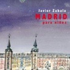 Libros: MADRID PARA NI¥OS. Lote 195263763