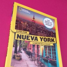 Libros: LIBRO NATIONAL GEOGRAPHIC A PIE POR NUEVA YORK. Lote 198598295