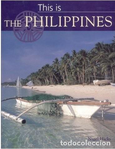 THIS IS THE PHILIPPINES (Libros Nuevos - Ocio - Guía de Viajes)
