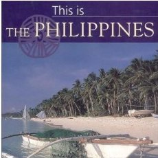 Libros: THIS IS THE PHILIPPINES. Lote 200514286