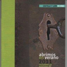 Libros: LIBRO RUTA APERTURA MONUMENTOS CASTILLA Y LEON 2011. Lote 203941770