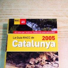 Libros: GUIA RACC DE CATALUNYA 2005. Lote 204699471